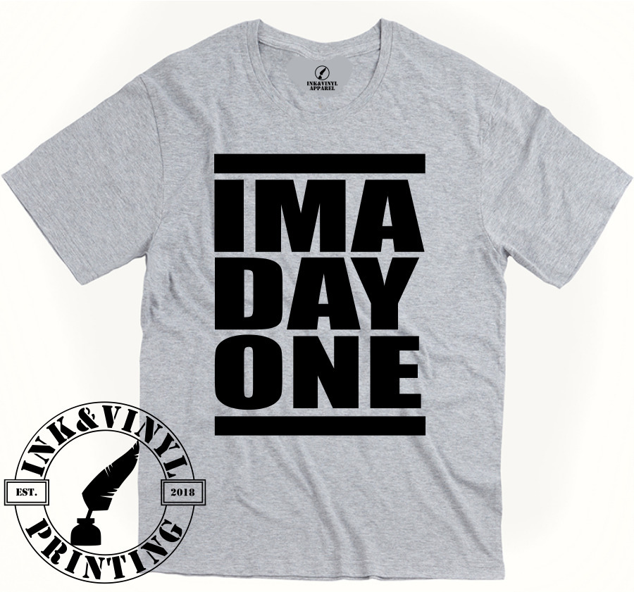IMA DAY ONE Mens Tee